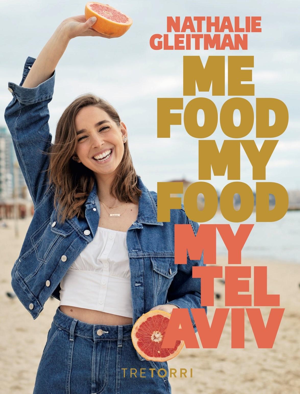 Son livre Me Food, My Food, My Tel Aviv ne contient pas seulement de délicieuses recettes mais donne également un aperçu formidable de la ville de Tel-Aviv (photo : Presse).